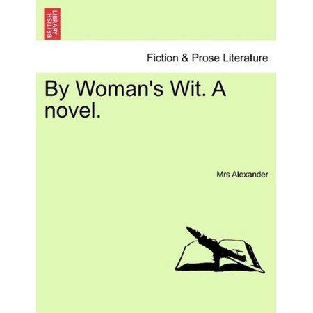 By Woman's Wit. a Novel. - image 1 of 1