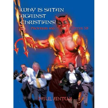 Why Is Satan Against Christians? - eBook - Christians Against Halloween