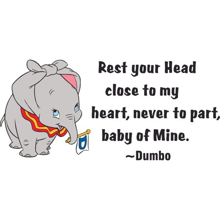 Dumbo Rest Your Heart Close to My Heart Customized Wall Decal- Custom Vinyl Wall Art - Personalized Name - Baby Girls Boys Kids Bedroom Wall Decal Room Decor Wall Stickers Decoration Size (15x30 (Close Your Eyes Baby Follow My Heart)