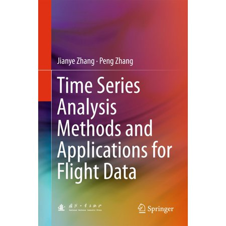 Time Series Analysis Methods and Applications for Flight Data -