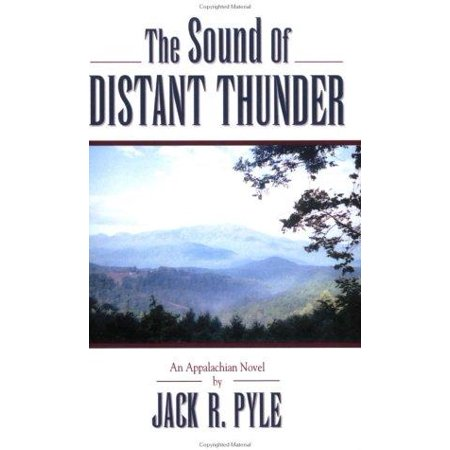 The Sound If Distant Thunder  An Appalachian Novel