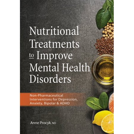 Nutritional Treatments to Improve Mental Health