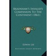 Bradshaw's Invalid's Companion to the Continent (1861)