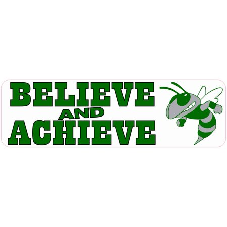 10in x 3in Believe and Achieve Green Hornet Magnet School Sports Mascot - Hornet Mascot
