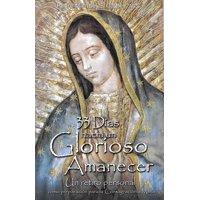 33 Dias Hacia Un Glorioso Amanecer (Paperback)