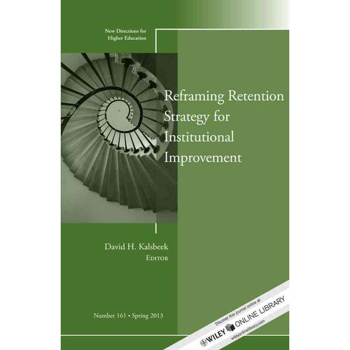 Reframing Retention Strategy for Institutional Improvement