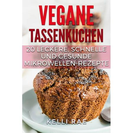 Vegane Tassenkuchen – 20 Leckere, Schnelle und Gesunde Mikrowellen-Rezepte - eBook](Schnelle Rezepte Halloween)