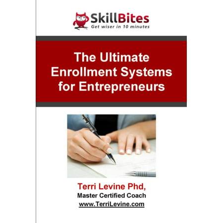 The Ultimate Enrollment Systems for Entrepreneurs - eBook