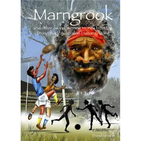 Marngrook and Other Award-winning Stories from the Stringybark Australian History Award - eBook](Halloween Australia History)