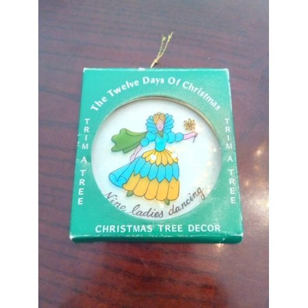 Twelve Days of Christmas nine lady dancing a Tree ORNAMENT