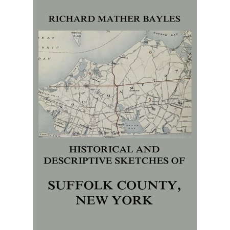 Historical and descriptive sketches of Suffolk County, New York -