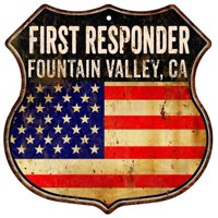 FOUNTAIN VALLEY, CA First Responder American Flag 12x12 Metal Shield Sign S122936