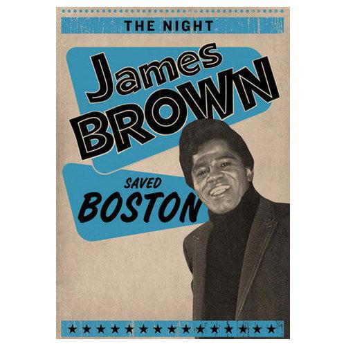 The Night James Brown Saved Boston (2008)