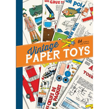 Vintage French Paper Toys Book 64 Doll Animal Vehicle And Puppet Diy Models  Put Away The Electronics And Enjoy The Charm And Creativity Of These 19Th Century    By Independent Publishers Group