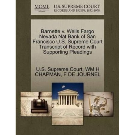 Barnette V  Wells Fargo Nevada Nat Bank Of San Francisco U S  Supreme Court Transcript Of Record With Supporting Pleadings