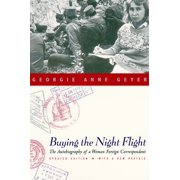 Buying the Night Flight : The Autobiography of a Woman Foreign Correspondent
