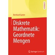 Diskrete Mathematik: Geordnete Mengen - eBook