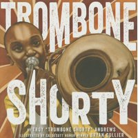 Trombone Shorty (Hardcover)