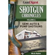 Shotgun Chronicles Volume II - Semi-auto & Pump Shotguns - eBook