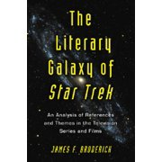 Literary Galaxy of Star Trek : An Analysis of References and Themes in the Television Series and Films