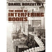 Book of Interfering Bodies (Paperback)