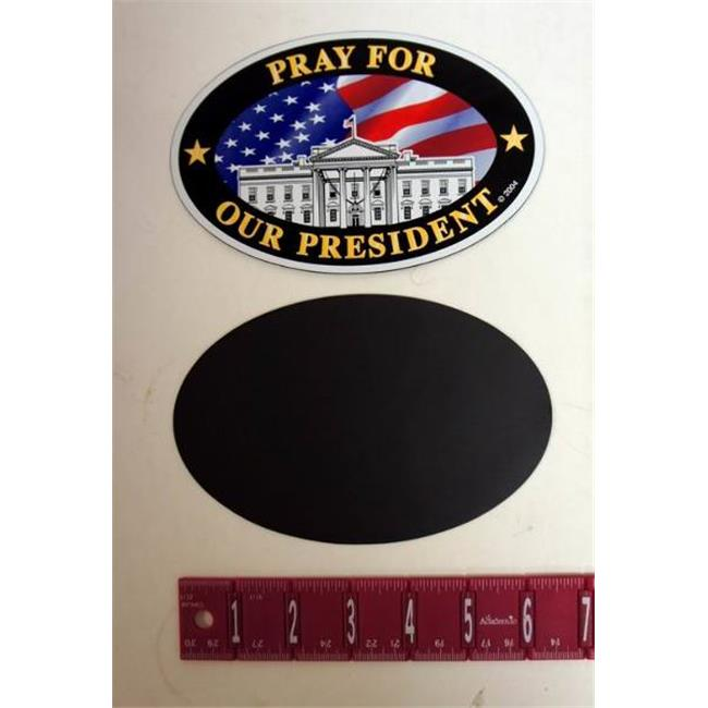 Bulk Buys Large inch Pray For Our President inch Oval Magnet - Case of 200