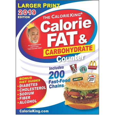 CalorieKing 2019 Larger Print Calorie, Fat & Carbohydrate