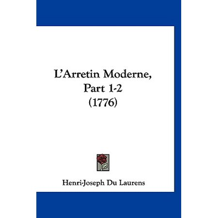 L'Arretin Moderne, Part 1-2 (1776)