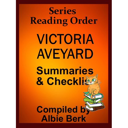 Victoria Aveyard: Series Reading Order - with Summaries & Checklist -