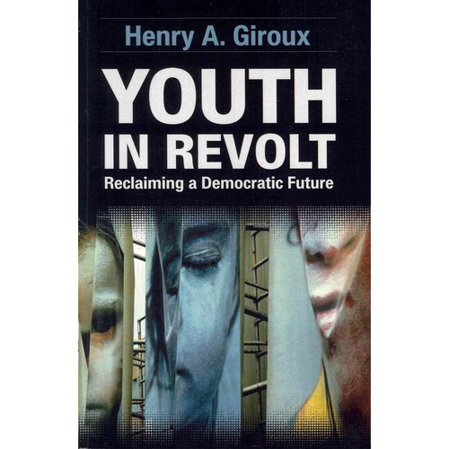 Youth in Revolt: Reclaiming a Democratic Future