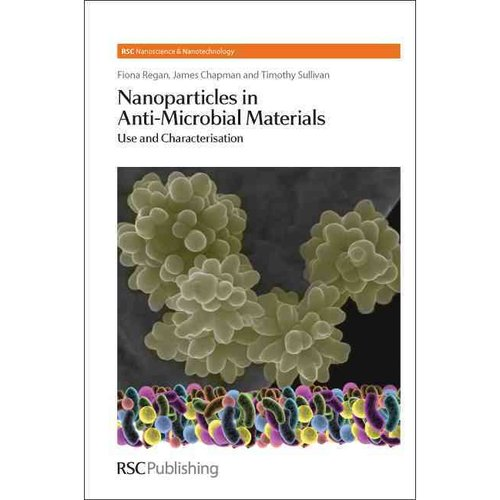 Nanoparticles in Anti-Microbial Materials: Use and Characterisation