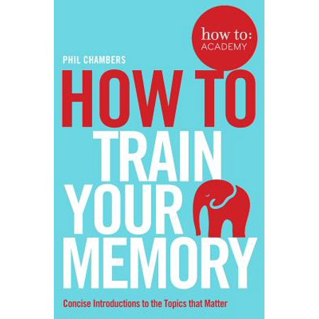 Memories Train (How to Train Your Memory )