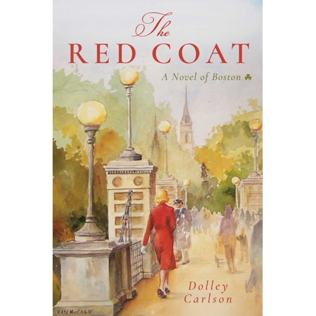The Red Coat : A Novel of Boston