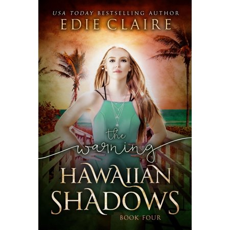 The Warning [Hawaiian Shadows, Book Four] - eBook