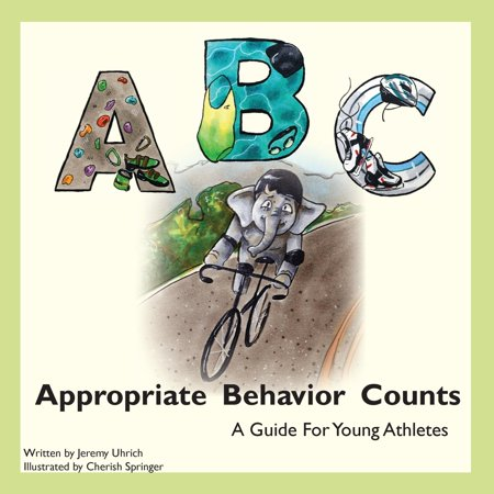 Appropriate Behavior Counts: A Guide for Young Athletes (Paperback)