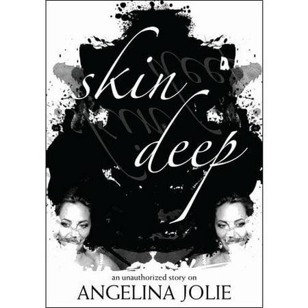 Angelina Jolie  Skin Deep