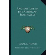 Ancient Life in the American Southwest