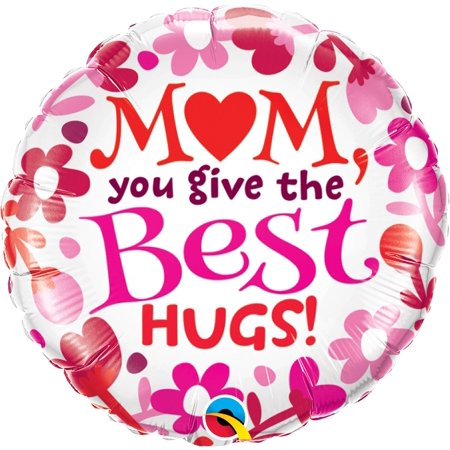 Best Hugs (Qualatex Mom You Give The Best Hugs Mother's Day 18