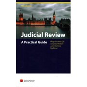 Judicial Review : A Practical Guide (Third Edition)