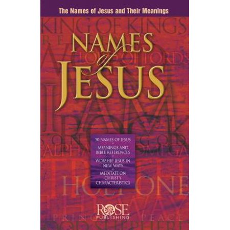 Names of Jesus Pamphlet : The Names of Jesus and Their Meanings - Halloween Meaning Of Name