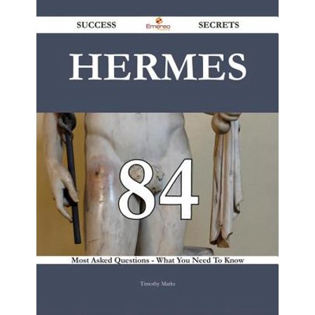 Hermes 84 Success Secrets - 84 Most Asked Questions On Hermes - What You Need To Know - eBook Break out of the Hermes mold. There has never been a Hermes Guide like this.It contains 84 answers, much more than you can imagine; comprehensive answers and extensive details and references, with insights that have never before been offered in print. Get the information you need--fast! This all-embracing guide offers a thorough view of key knowledge and detailed insight. This Guide introduces what you want to know about Hermes.A quick look inside of some of the subjects covered: Hermes (disambiguation) - Other, Hermes Fastening his Sandal, Herms - History, Hermes (spaceplane) - Future, Frontex - Operation Hermes, Hermes (spacecraft), Herms - Beginnings in the 19th century, Herms - The rise and fall and rise of Herms, Herms - Herms's growth, Herms - Post-mile-Maurice Herms, Hermes Trismegistus - In Islamic tradition, The Phantom - Hermes Press, Herms - Leather, Cephalus - Son of Hermes and Herse, Hermes o Logios - Crisis and revival (18141820), Herms - Perfumery, Palaestra (mythology) - Palaestra, daughter of Hermes, Hermes (spaceplane) - Landing sites, Hermes Trismegistus - New Age revival, List of aircraft engines - Hermes Engine Company, Praxiteles - Hermes and the infant Dionysus, Hermes o Logios - Contents, Athenian festivals - Hermes, HERMES method - History, Herms - Goods, Herms - Herms Frres era, Hermes Communications Technology Satellite, Palaestra (mythology) - Palaestra, lover of Hermes, Unmanned combat air vehicle - Elbit Hermes 450, Ax-les-Thermes - Religious heritage, Herms - Partnership with the Tuareg, Hermes Trismegistus - Thrice Great, Corinne Herms, Hermes Trismegistus - Popular culture, Ax-les-Thermes - Economy, Hermes (spaceplane) - Phase 2: Final development, manufacture initial operations., Hermes (spaceplane) - Partners, and much more...