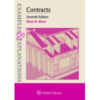 Examples & Explanations: Examples & Explanations for Contracts (Paperback)