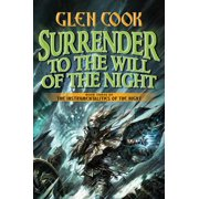 Surrender to the Will of the Night : Book Three of the Instrumentalities of the Night