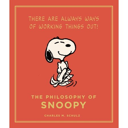The Philosophy of Snoopy (Peanuts Guide to Life) (Hardcover) - Snoopy Peanuts