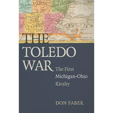 The Toledo War : The First Michigan-Ohio Rivalry](Party City In Toledo Ohio)