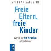 Freie Eltern - freie Kinder - eBook