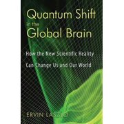 Quantum Shift in the Global Brain - eBook
