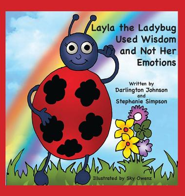 Layla the Ladybug Used Wisdom and Not Her Emotions
