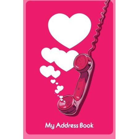 My Address Book  Illustration Of Telephone And Hearts  6 X 9  111 Pages