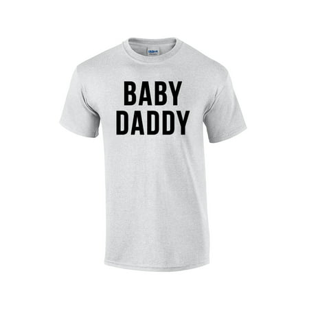 Babe Adult T-shirt - Baby Daddy Hilarious Adult T-Shirt